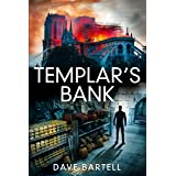 Templar's Bank: An Archaeological Thriller (A Darwin Lacroix Adventure Book 3)