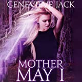 Mother May I: Knight Games, Book 4