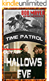 Hallows Eve (Time Patrol Book 9)