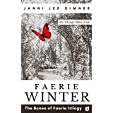 Faerie Winter: Book 2 of the Bones of Faerie Trilogy