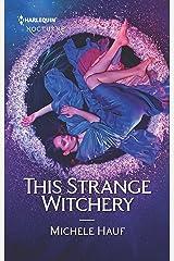 This Strange Witchery Mass Market Paperback