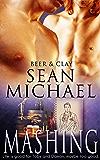 Mashing (Beer and Clay Book 3)