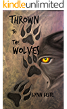 Thrown to the Wolves (Shifted Book 8)