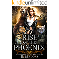 Rise of the Phoenix: A Reverse Harem Shifter Romance (Guardians of the Fae Realms Book 1)