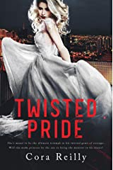 Twisted Pride: A Dark Mafia Romance (The Camorra Chronicles Book 3) Kindle Edition