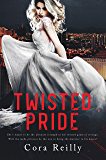 Twisted Pride (The Camorra Chronicles  Book 3) (English Edition)