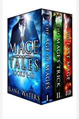 The Mage Tales: Books 1-3 Kindle Edition