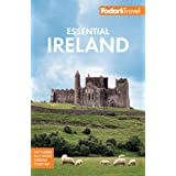 Fodor's Essential Ireland 2021: with Belfast and Northern Ireland (Full-color Travel Guide)