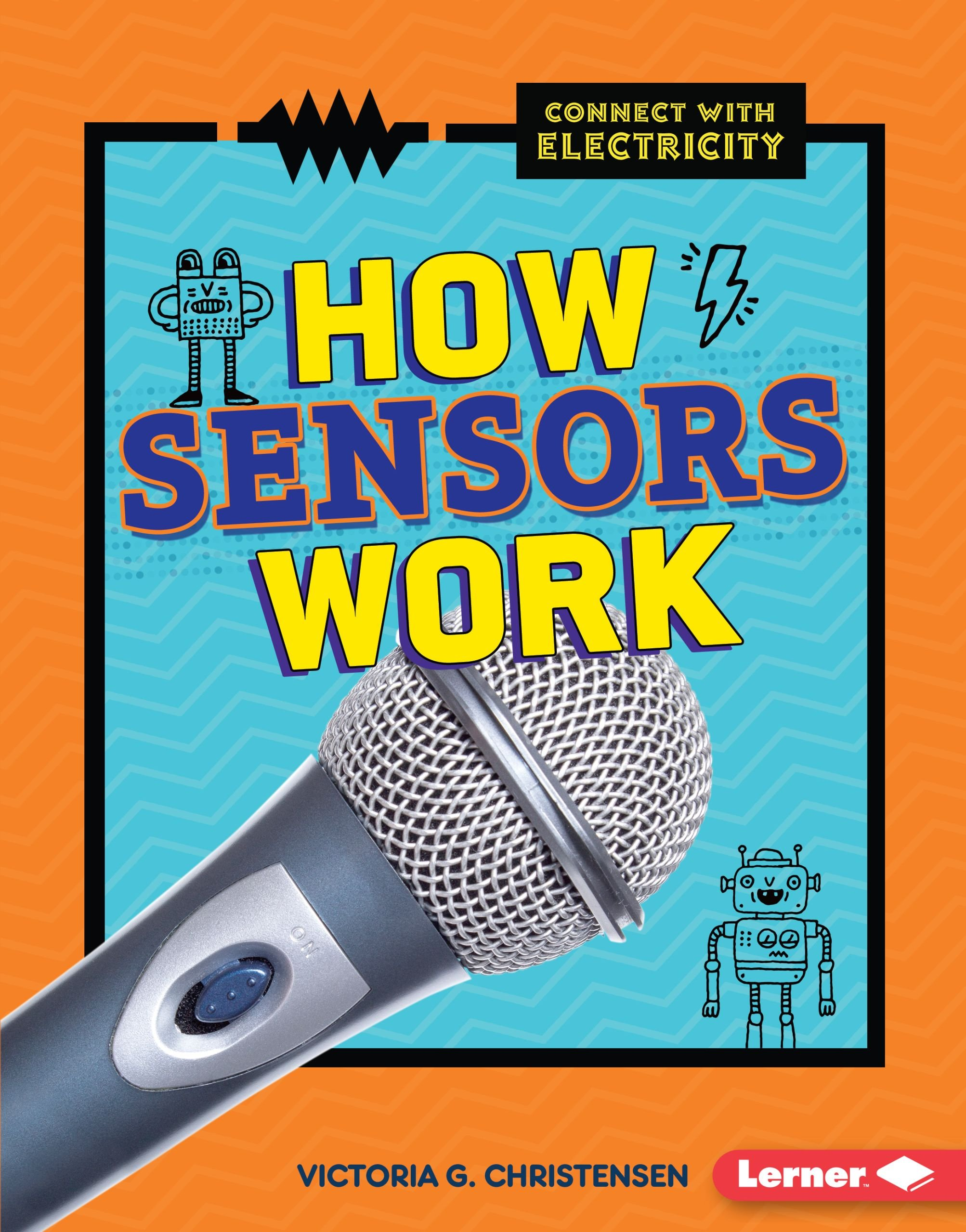 How Sensors Work (Connect with Electricity)