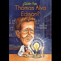 ¿Quién fue Thomas Alva Edison? (¿Quién fue?)
