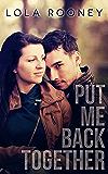 Put Me Back Together (Scars Run Deep Book 1)
