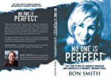 No One Is Perfect: The True Story Of Candace