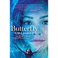 Butterfly: From Refugee to Olympian - My Story of Rescue, Hope, and Triumph