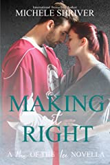 Making it Right (Men of the Ice Book 10) Kindle Edition