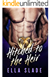 Hitched to the Heir: The Billionaire's Bride