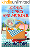 Books, Picnics And Murder : A Story Tree Cozy Mystery (A Story Tree Cozy Mystery  Book 4)