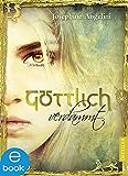 Göttlich verdammt (Göttlich-Trilogie) (German Edition)