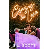 Crazy in Love: Enemies to Lovers, Second Chance Romance