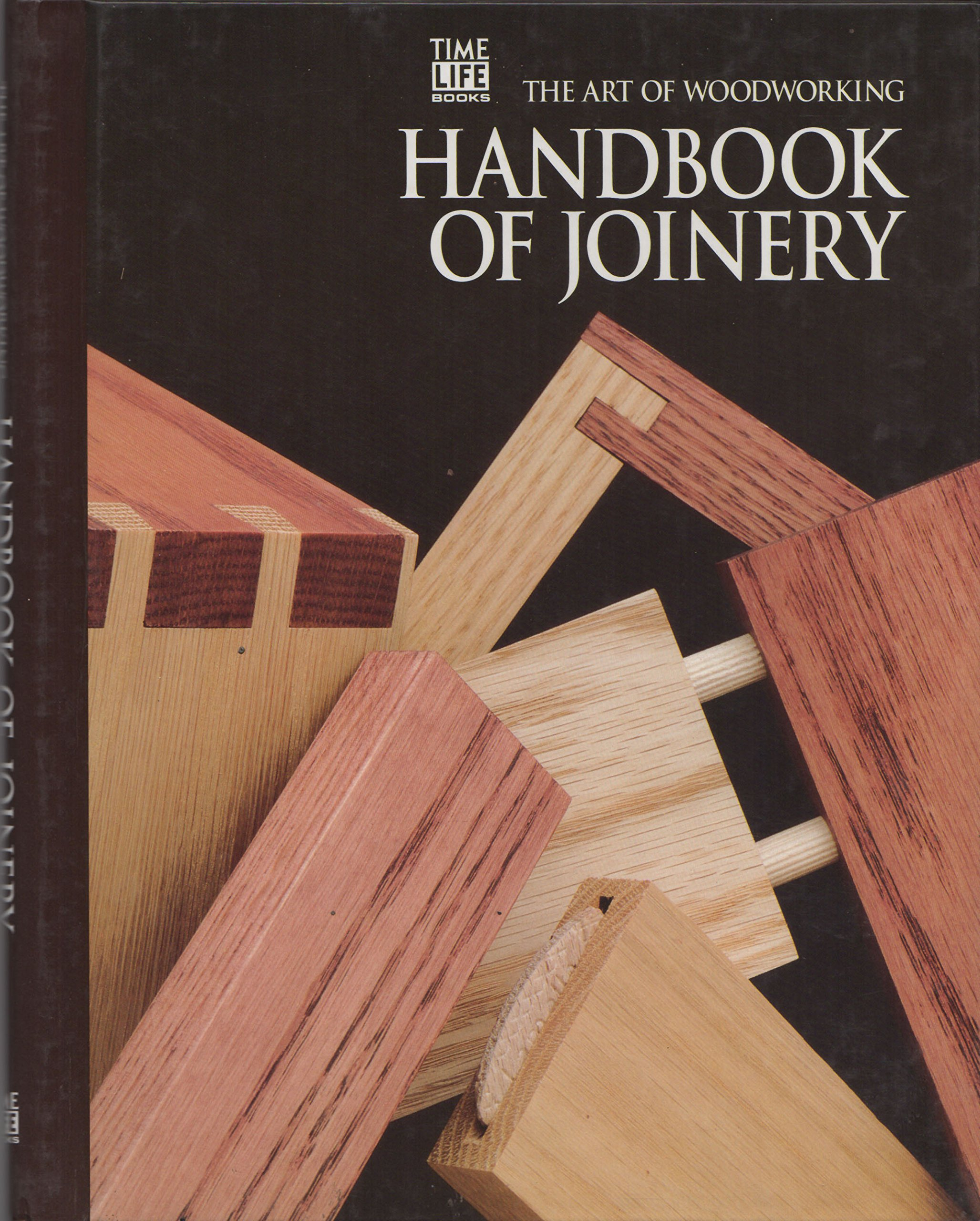 Art of Woodworking - Handbook Of Joinery