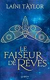 Le Faiseur de rêves (French Edition)
