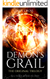 Demon's Grail: The Original Trilogy