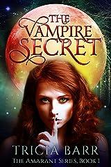 The Vampire Secret (The Amarant Book 1) Kindle Edition