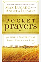 Pocket Prayers: 40 Simple Prayers that Bring Peace and Rest Kindle Edition