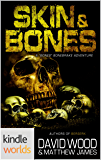 Dane Maddock: Skin and Bones (A Bones Bonebrake Adventure) (Kindle Worlds Novella)