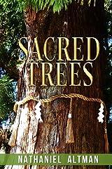 Sacred Trees Kindle Edition