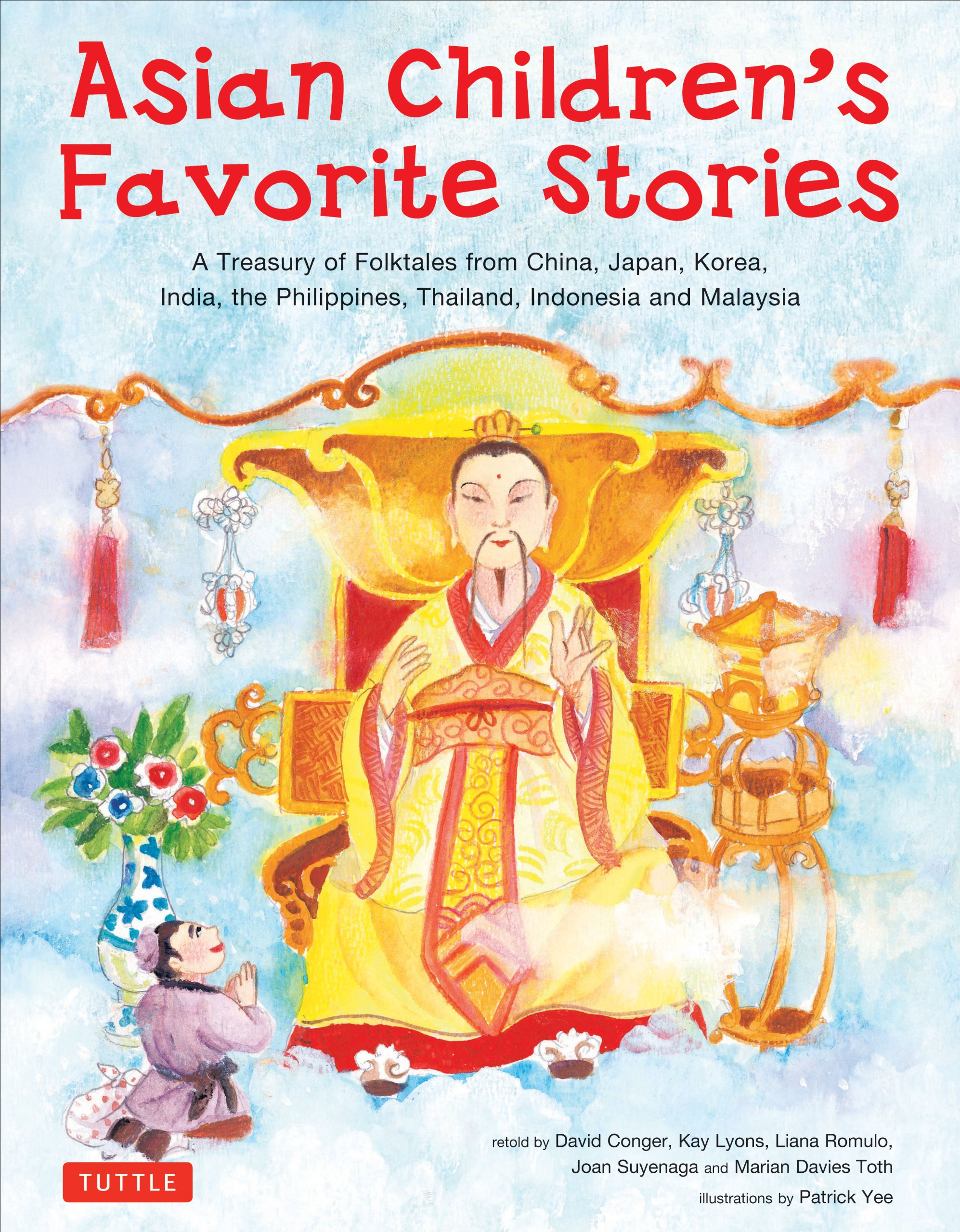 Download Asian Children's Favorite Stories: A Treasury of Folktales from China, Japan, Korea, India, the Philippines, Thailand, Indonesia and Malaysia ebook
