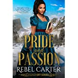 Pride and Passion : Enemies to Lovers Romance (Gold Sky Book 6)