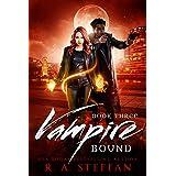 Vampire Bound: Book Three