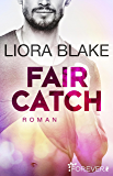 Fair Catch: Roman (Grand-Valley 1) (German Edition)