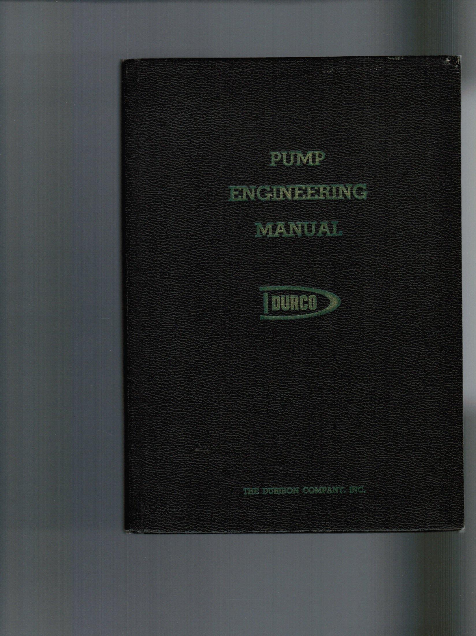 Pump Engineering Manual - Durco (Engineered Product Manual