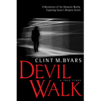Devil Walk: A True Story