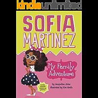My Family Adventure (Sofia Martinez Book 1)