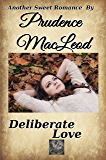 Deliberate Love