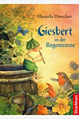 Giesbert in der Regentonne (German Edition) Kindle Edition
