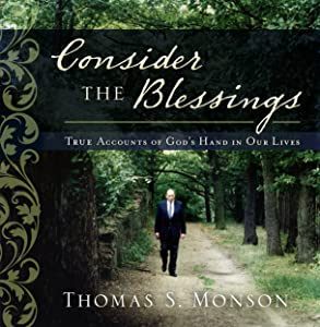Consider the Blessings: True Accounts of God's Hand in Our Lives