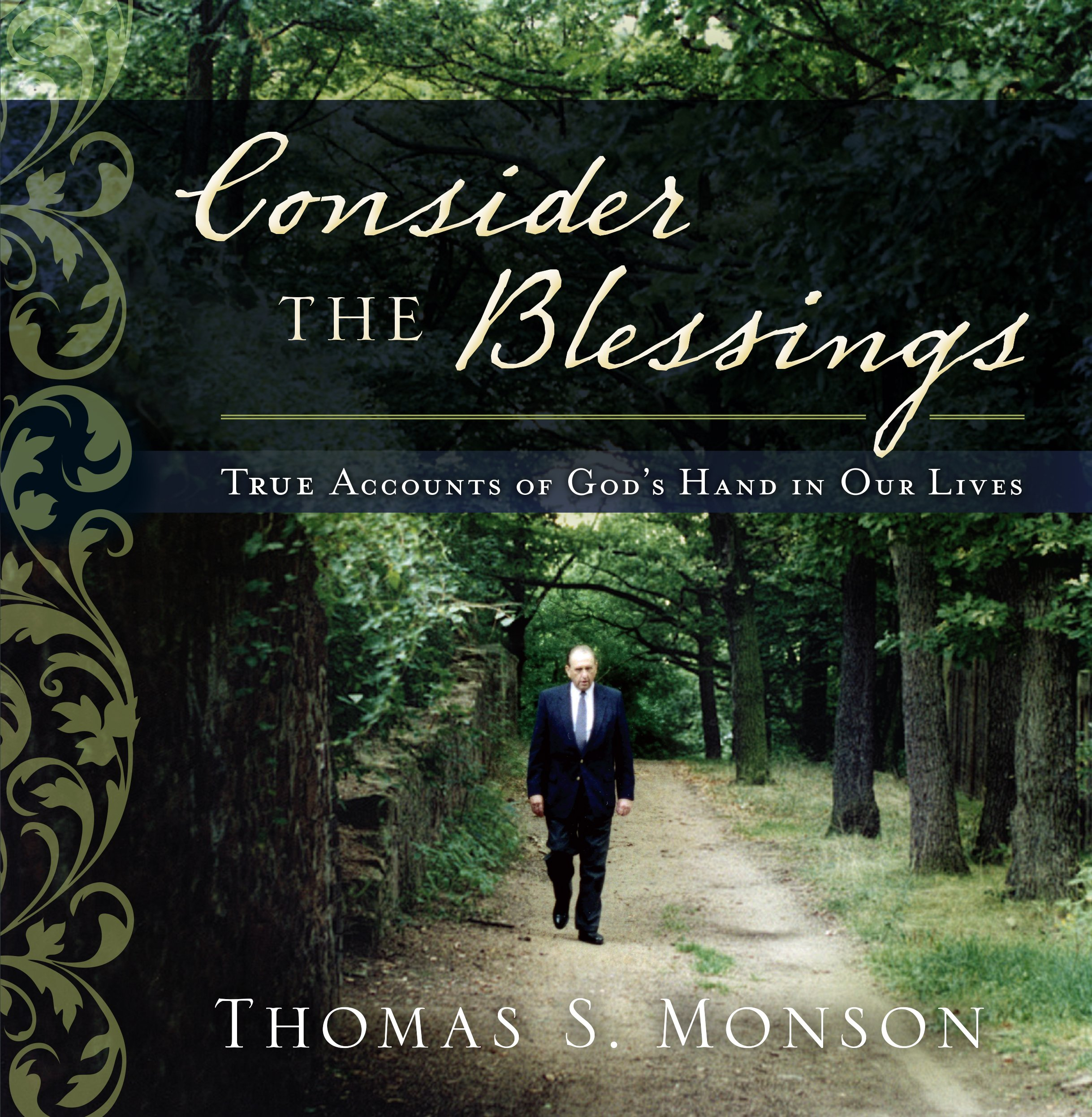 Download Consider the Blessings: True Accounts of God's Hand in Our Lives PDF