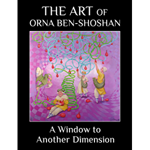 A Window to Another Dimension: The art of Orna Ben-Shoshan