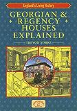 Georgian & Regency Houses Explained (England's Living History)