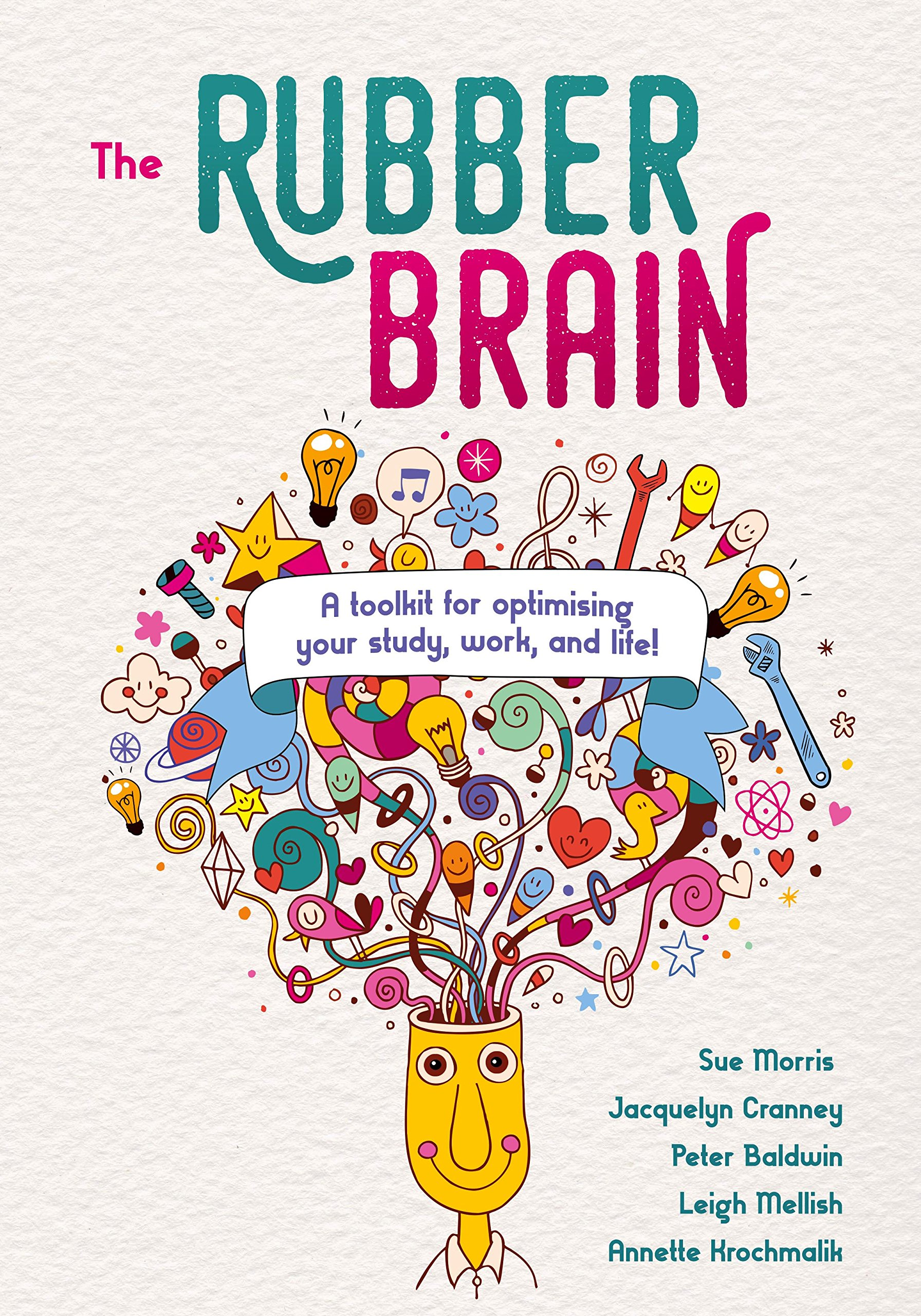 The Rubber Brain: A toolkit for optimising your study, work, and