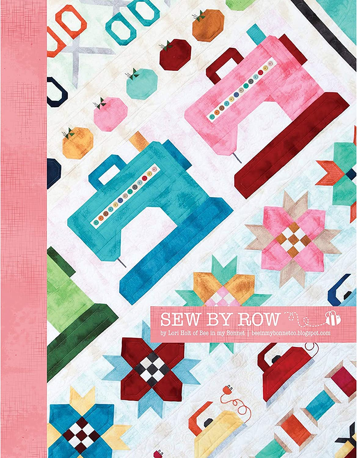 Sew by Row Quilt Pattern by Lori Holt of Bee in my Bonnet