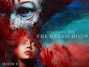 Amazon Co Uk Watch Channel Zero The Dream Door Season 4
