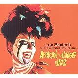 Les Baxter s African Jazz /Jungle Jazz