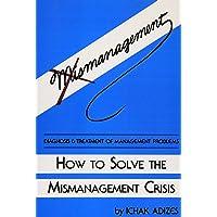 How to Solve the Mismanagement Crisis