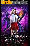 Darkblood Academy: Book One: Half-Blood (A Supernatural Academy Series)