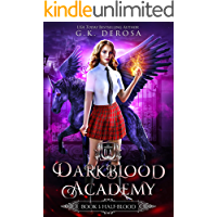 Darkblood Academy: Book One: Half-Blood (A Supernatural Academy Series)