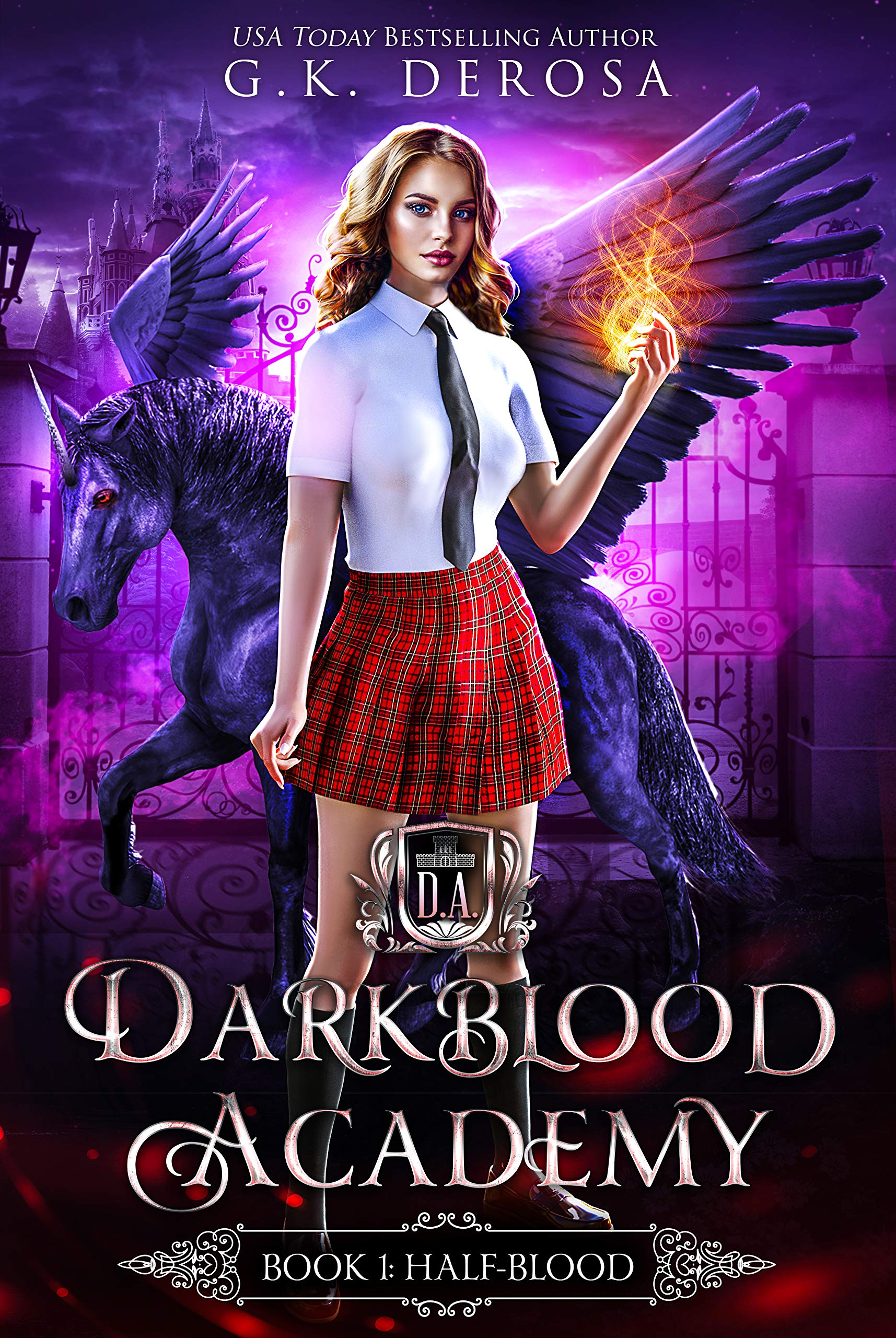 Darkblood Academy  Book One  Half Blood  A Supernatural Academy Series   English Edition